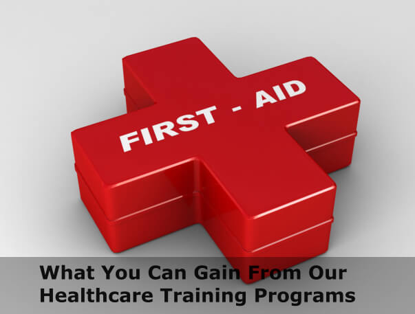 What you can gain from our healthcare training programs