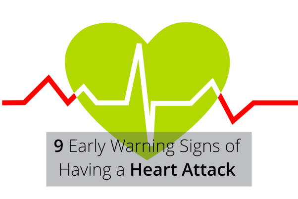 9 Early Warning Signs of Having a Heart Attack