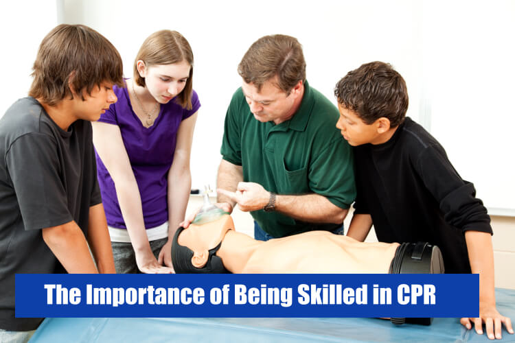 The Importance of Being Skilled in CPR