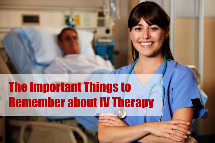 The Important Things to Remember about IV Therapy