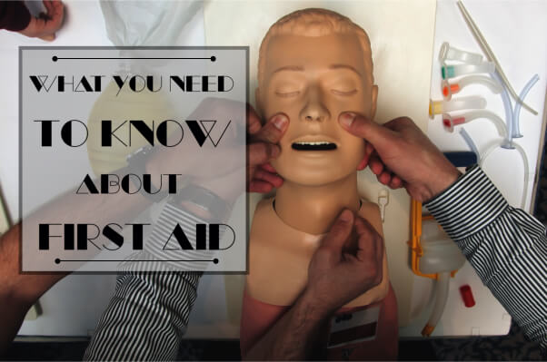 What You Need To Know About First Aid