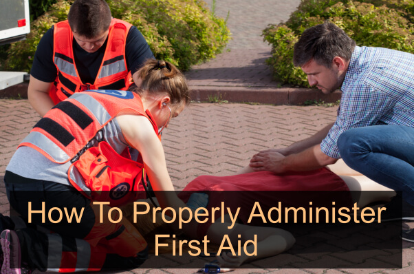 how-to-properly-administer-first-aid